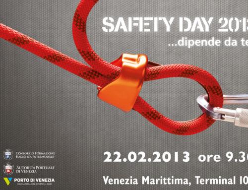 SAFETY DAY 2013 la sicurezza dipende da te!